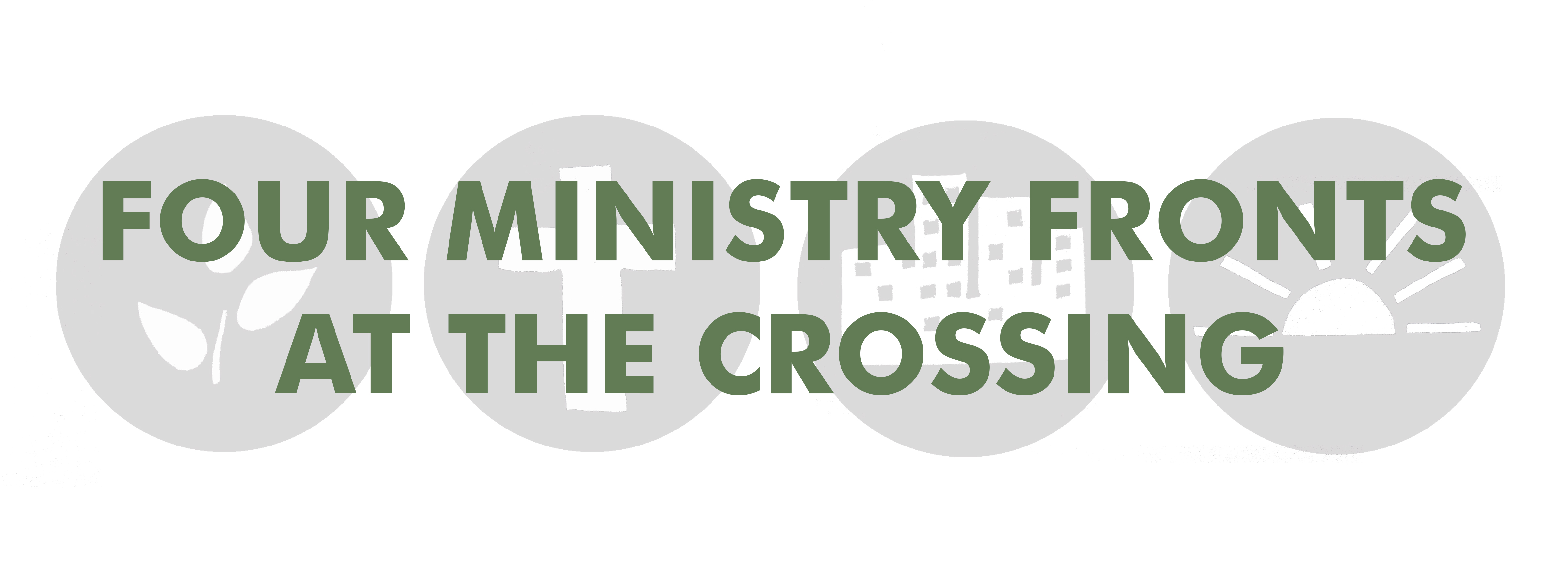 Four Ministry Fronts at The Crossing