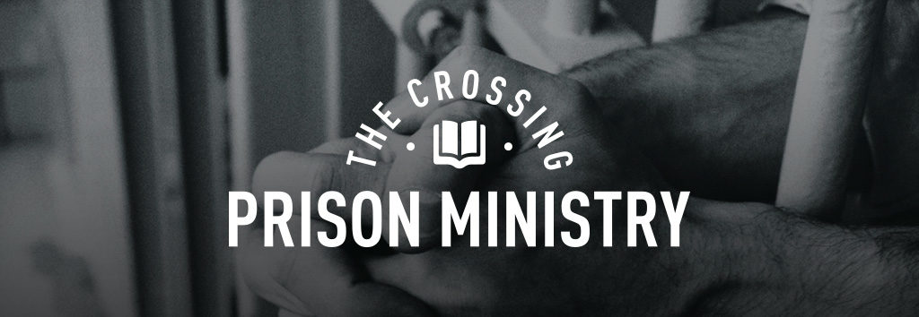 Crossing Prison Ministry