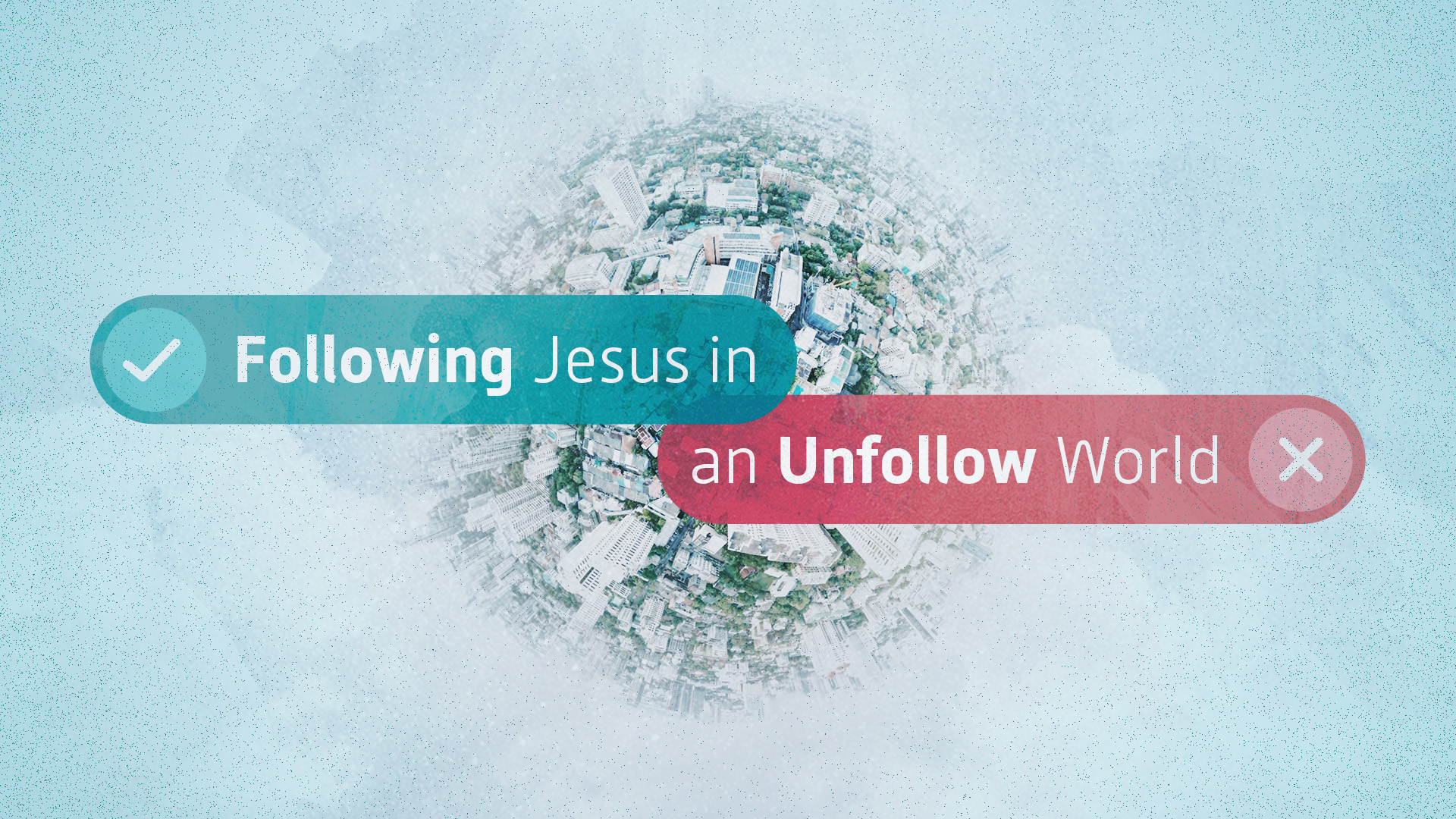 Following Jesus in an Unfollow World